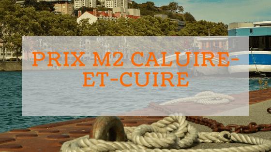 prix m2 à Caluire et Cuire - en banlieue lyonnaise
