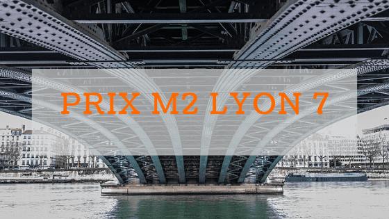 prix m2 à Lyon 7